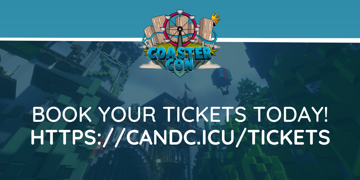Advertisement - Coaster Con: Book your tickets today!