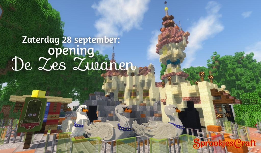 Opening – De Zes Zwanen